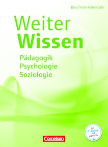 Weiterwissen - Pädagogik, Psychologie, Soziologie - Schülerbuch