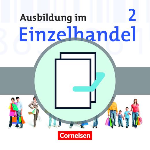 Ausbildung im Einzelhandel - Fachkunde und Arbeitsbuch - 2. Ausbildungsjahr