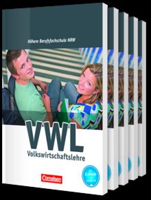 Wirtschaft für Fachoberschulen und Höhere Berufsfachschulen - VWL - Berufsfachschule (FHR) Nordrhein-Westfalen