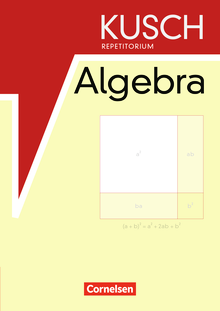 Repetitorium - Kusch Repetitorium Algebra - Schülerbuch