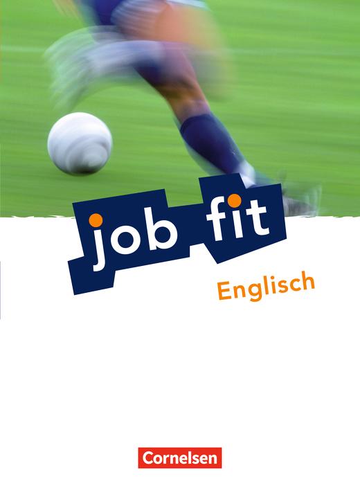 Job Fit - Englisch - Schülerbuch mit eingelegtem Lösungsheft - A2