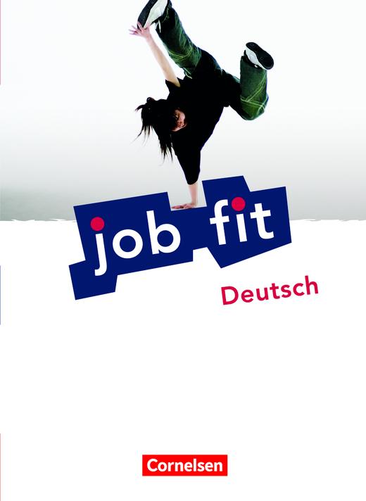 Job Fit - Deutsch - Schülerbuch mit eingelegten Lösungen