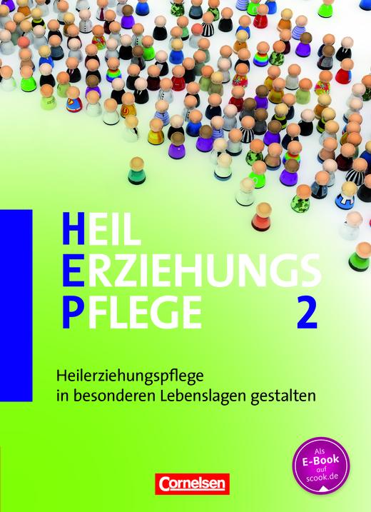 Heilerziehungspflege - Heilerziehungspflege in besonderen Lebenslagen gestalten - Fachbuch - Schülerfassung - Band 2