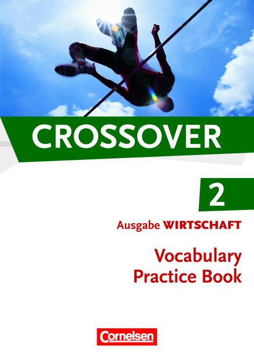 Crossover - Vocabulary Practice Book - B2/C1: Band 2 - 12./13. Schuljahr