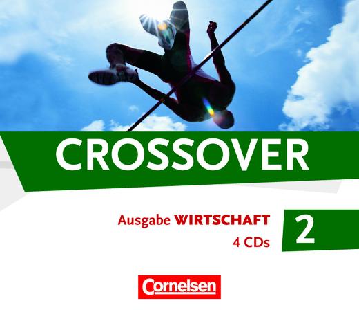 Crossover - CDs - B2/C1: Band 2 - 12./13. Schuljahr