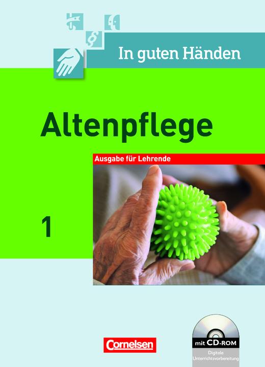In guten Händen - Fachbuch - Lehrerfassung mit CD-ROM - Band 1