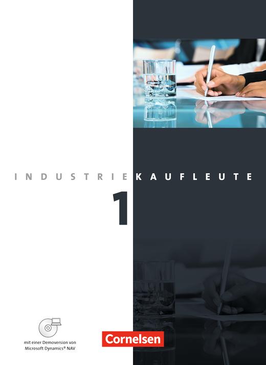 Industriekaufleute - Fachkunde mit CD-ROM - 1. Ausbildungsjahr: Lernfelder 1-5