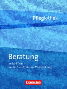 Pflegiothek - Beratung in der Pflege - Fachbuch