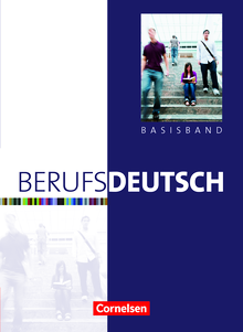 Berufsdeutsch - Basisband - Schülerbuch mit eingelegten Lösungen