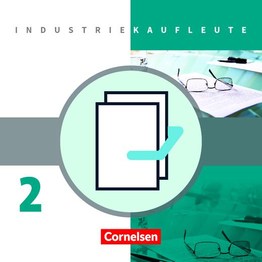 Industriekaufleute - Fachkunde und Arbeitsbuch  mit Lernsituationen - 2. Ausbildungsjahr: Lernfelder 6-9