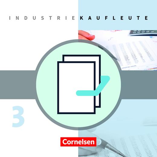 Industriekaufleute - Fachkunde und Arbeitsbuch  mit Lernsituationen - 3. Ausbildungsjahr: Lernfelder 10-12