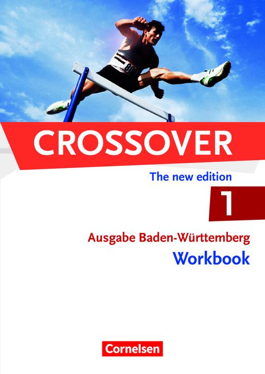 Crossover - Workbook mit herausnehmbarem Schlüssel - B1/B2: Band 1 - 11. Schuljahr
