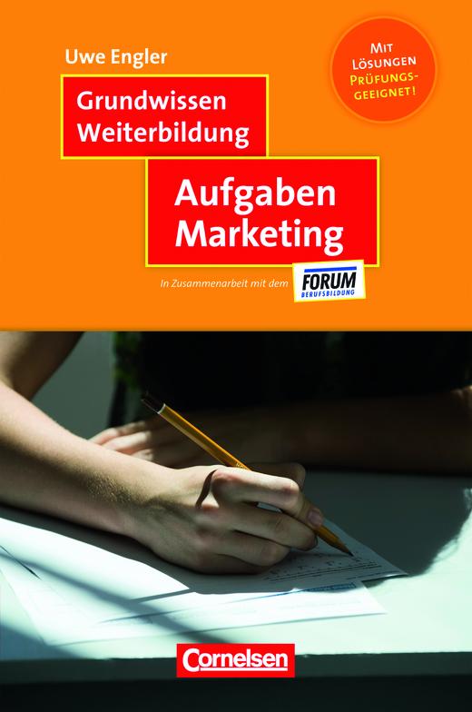 Grundwissen Weiterbildung - Aufgaben Marketing - Fachbuch