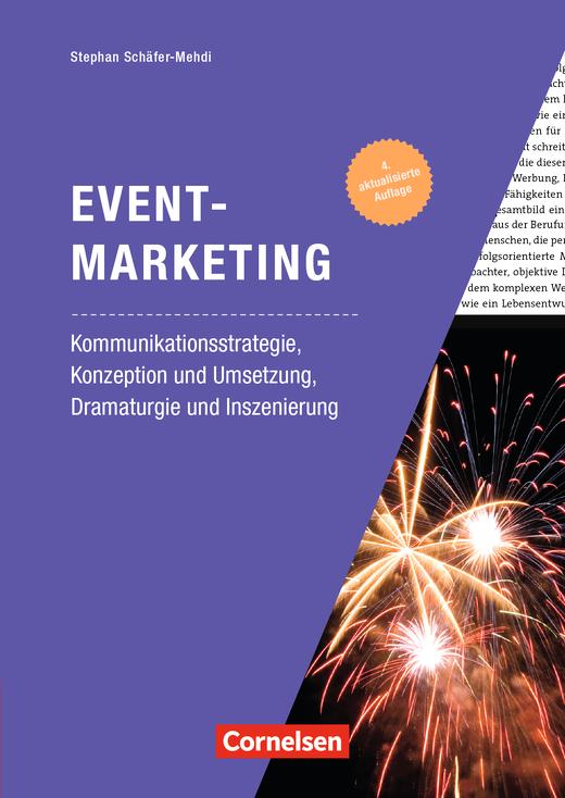 Marketingkompetenz - Eventmarketing (4. Auflage) - Kommunikationsstrategie, Konzeption und Umsetzung, Dramaturgie und Inszenierung - Fachbuch