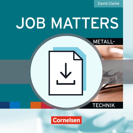 Job Matters - Metalltechnik - Handreichungen für den Unterricht als Download - A2