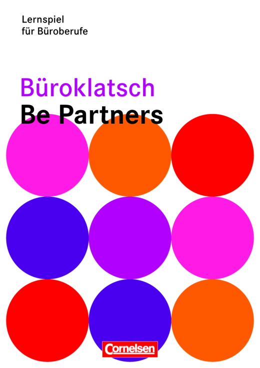 Be Partners - Büromanagement - Büroklatsch - Lernspiel für Büroberufe - Jahrgangsübergreifend
