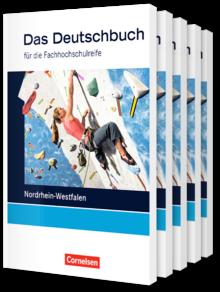 Das Deutschbuch - Fachhochschulreife - Nordrhein-Westfalen