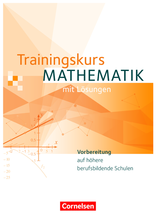 Trainingskurs Mathematik - Schülerbuch