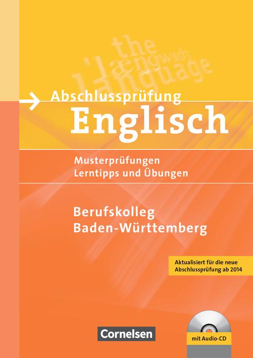 Abschlussprüfung Englisch - Musterprüfungen, Lerntipps und Übungen - Schriftliche Musterprüfungen - B1/B2