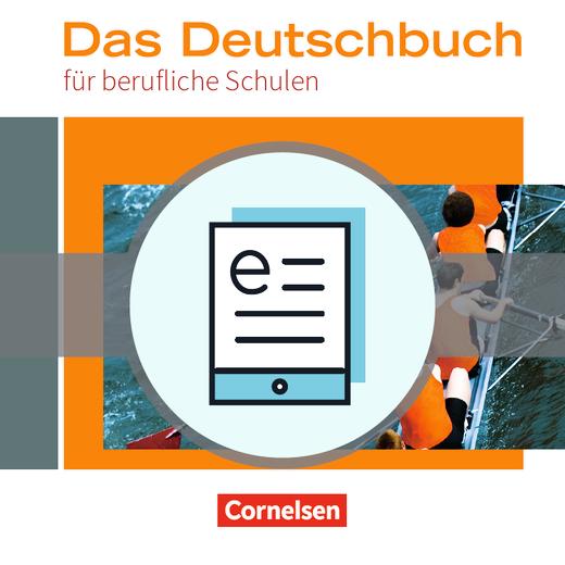 Das Deutschbuch für berufliche Schulen - Schülerbuch als E-Book