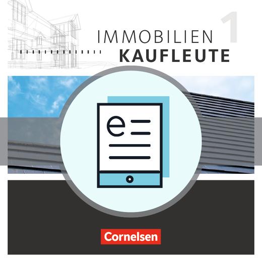 Immobilienkaufleute - Schülerbuch als E-Book - Band 1: Lernfelder 1-5