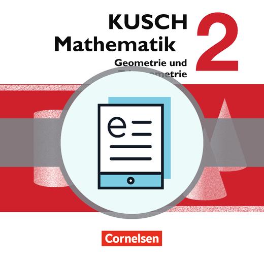 Kusch: Mathematik - Geometrie und Trigonometrie (12. Auflage) - Aufgabensammlung als E-Book - Band 2