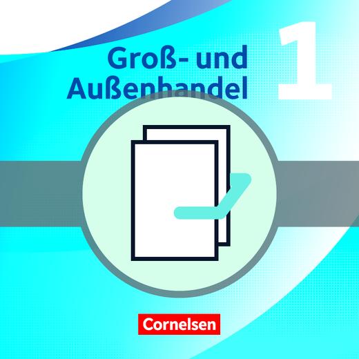Groß- und Außenhandel - Fachkunde und Arbeitsbuch im Paket - Band 1
