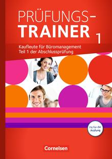 Be Partners - Büromanagement - Prüfungstrainer 1 mit Webcode - Jahrgangsübergreifend