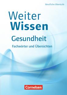 Weiterwissen - Fachwörter und Übersichten - Fachbuch