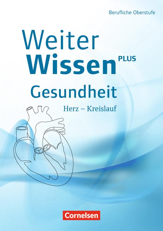 Weiterwissen - Herz - Kreislauf - Schülerbuch