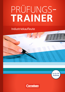 Industriekaufleute - Prüfungstrainer - Jahrgangsübergreifend