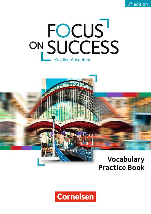 Focus on Success - 5th Edition - Vocabulary Practice Book - B1/B2