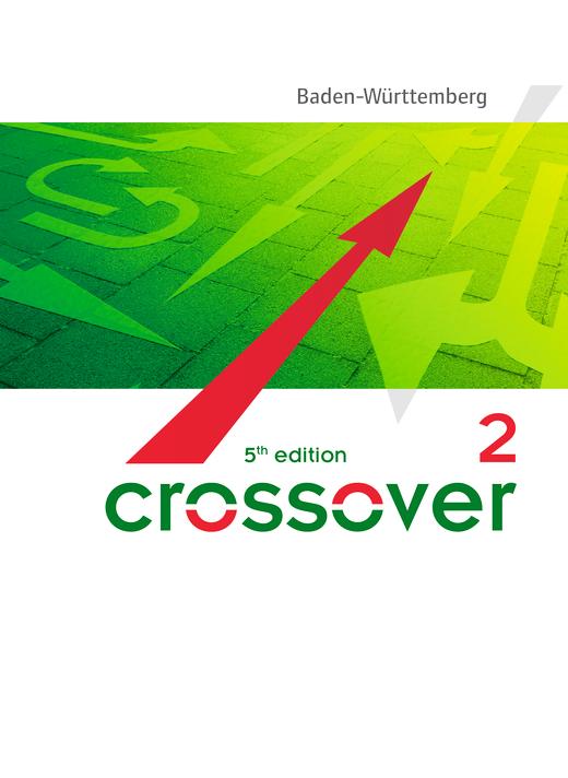 Crossover - Schülerbuch - B2/C1: Band 2 - 12./13. Schuljahr
