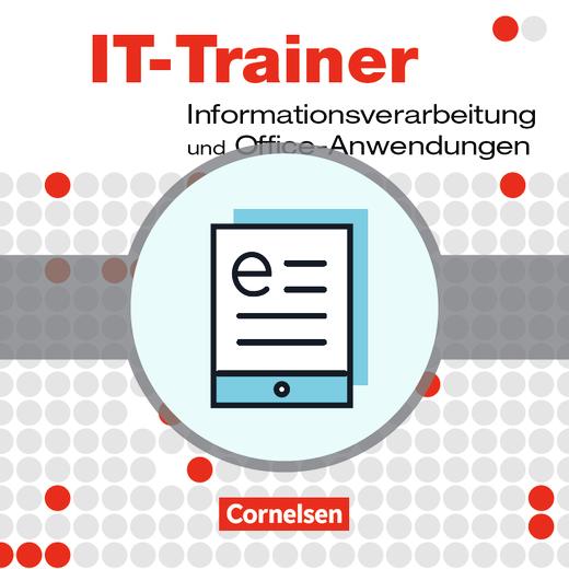Datenverarbeitung - IT-Trainer - Informationsverarbeitung und Office-Anwendungen - Fachkunde als E-Book