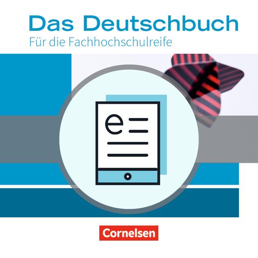 Das Deutschbuch - Fachhochschulreife - Schülerbuch als E-Book - 11./12. Schuljahr