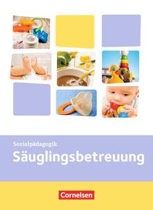 Kinderpflege - Säuglingsbetreuung - Themenband