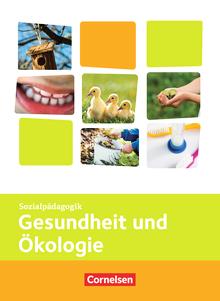 Kinderpflege - Gesundheit und Ökologie - Themenband