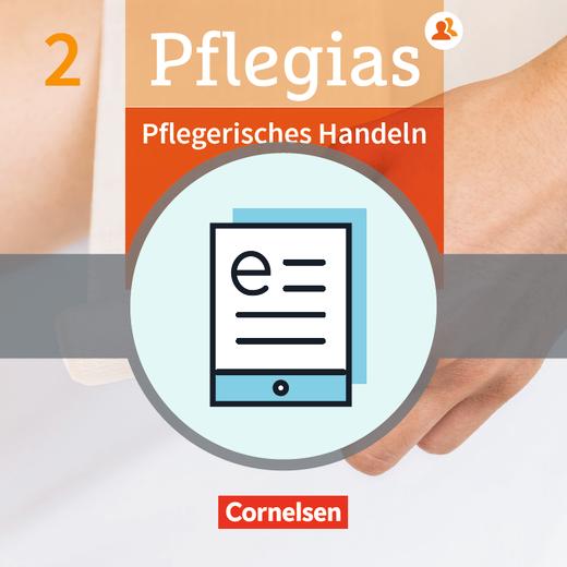 Pflegias - Pflegerisches Handeln - Pflegefachfrauen/-männer - Fachbuch als E-Book - Band 2
