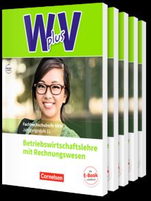 Wirtschaft für Fachoberschulen und Höhere Berufsfachschulen - W plus V - Berufsfachschule (FHR) Nordrhein-Westfalen Neubearbeitung