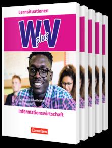 Wirtschaft für Fachoberschulen und Höhere Berufsfachschulen - Informationswirtschaft - Berufsfachschule (FHR) Nordrhein-Westfalen Neubearbeitung