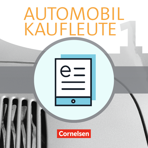 Automobilkaufleute - Fachkunde als E-Book - Band 1: Lernfelder 1-4