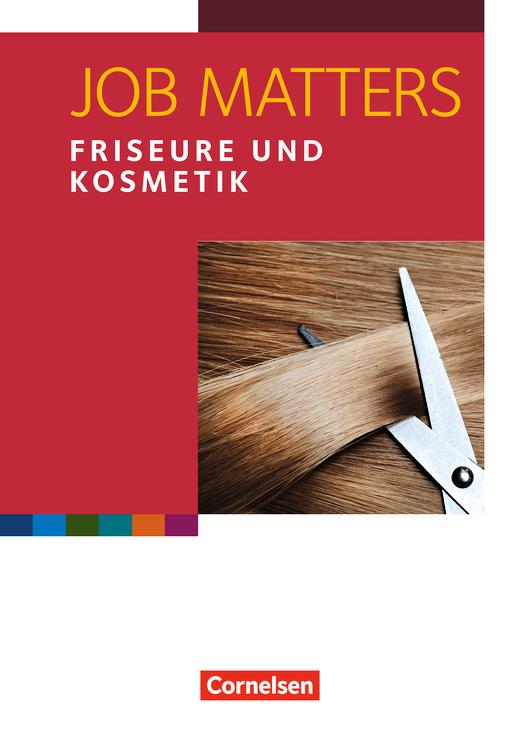 Job Matters - Friseure & Kosmetik - Arbeitsheft - A2