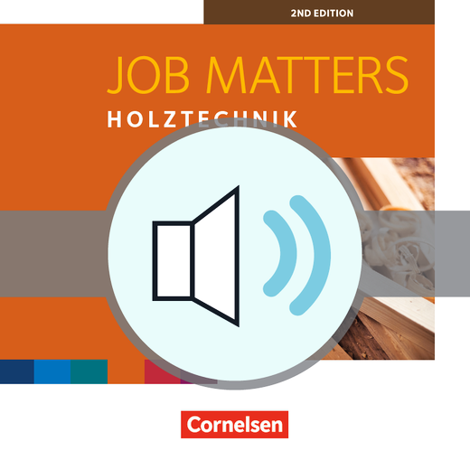 Job Matters - Holztechnik - Hörverständnisübungen als MP3-Download - A2