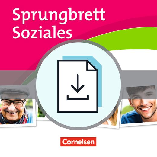 Sprungbrett Soziales - Soziale Beziehungen aufbauen und mitgestalten - 18 Lernsituationen - Kopiervorlagen als Download