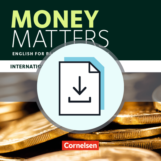 Matters - International Edition - English for Banking Professionals - Handreichungen für den Unterricht als Download - B1 - Mitte B2