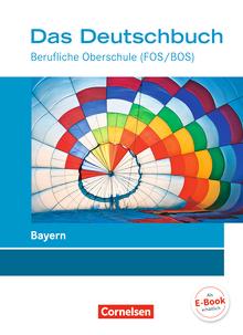 Das Deutschbuch - Berufliche Oberschule (FOS/BOS) - Schülerbuch - 11.-13. Jahrgangsstufe
