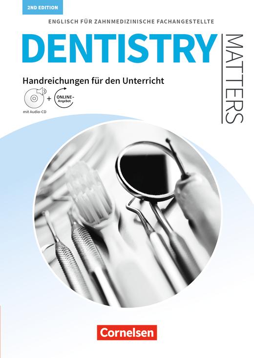 Dentistry Matters - Handreichungen für den Unterricht mit Audio-CD - A2/B1