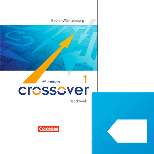 Crossover - Interaktives Workbook für mobile Endgeräte (mit scook-App) - B1/B2: Band 1 - 11. Schuljahr
