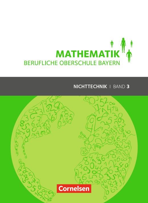 Mathematik - Berufliche Oberschule Bayern - Schülerbuch - Band 3 (FOS/BOS 13)