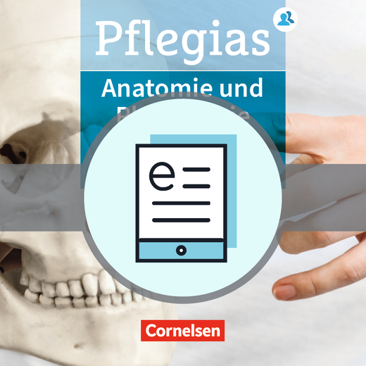 Pflegias - Anatomie und Physiologie - Fachbuch als E-Book - Zu allen Bänden